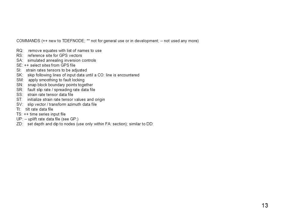 COMMANDS (++ new to TDEFNODE;