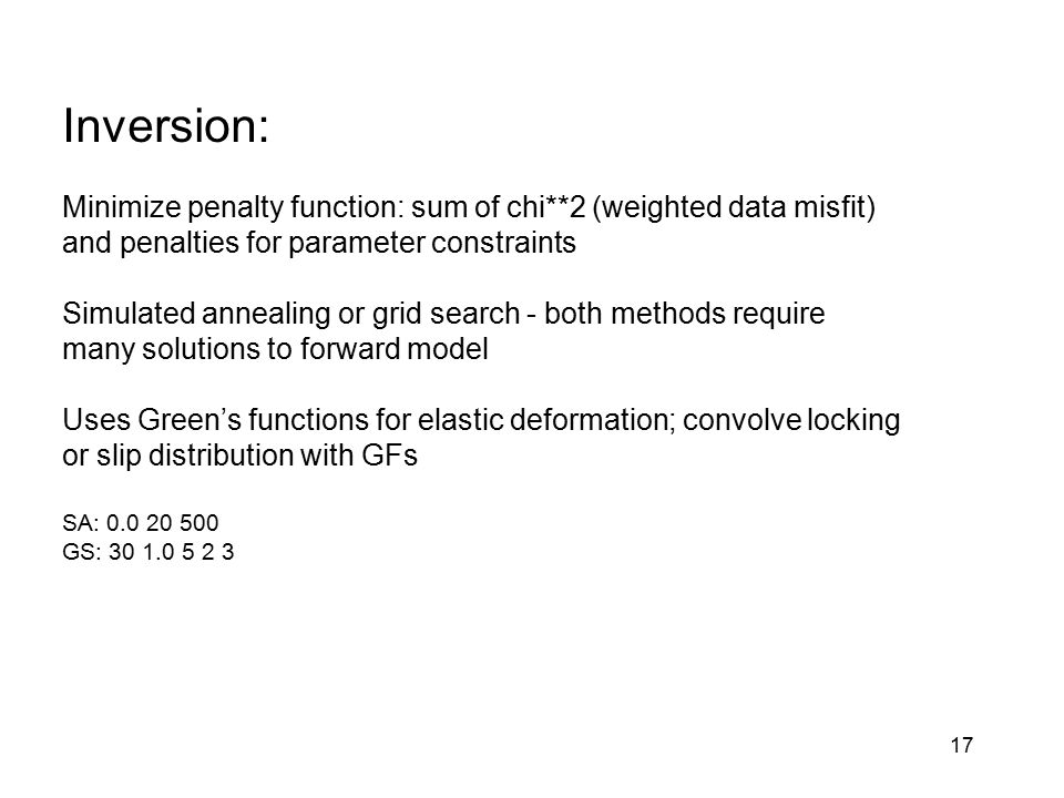 Inversion: Minimize penalty function: sum of chi**2 (weighted data misfit) and penalties for parameter constraints.