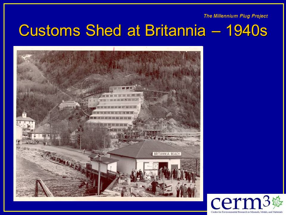 Customs Shed at Britannia – 1940s