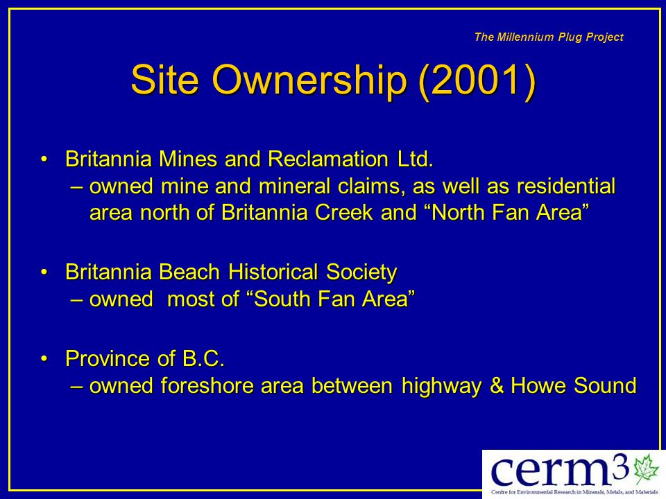 Site Ownership (2001) Britannia Mines and Reclamation Ltd.