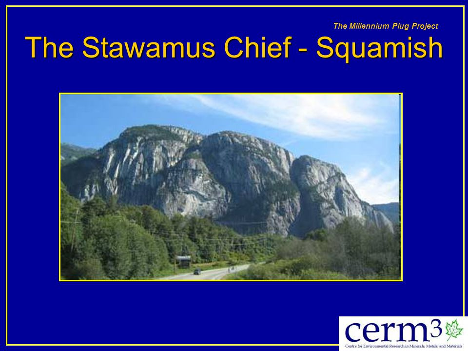 The Stawamus Chief - Squamish