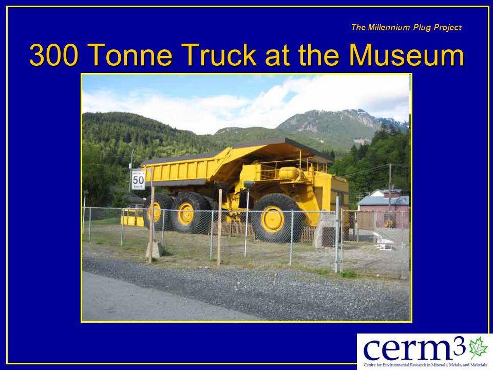 300 Tonne Truck at the Museum
