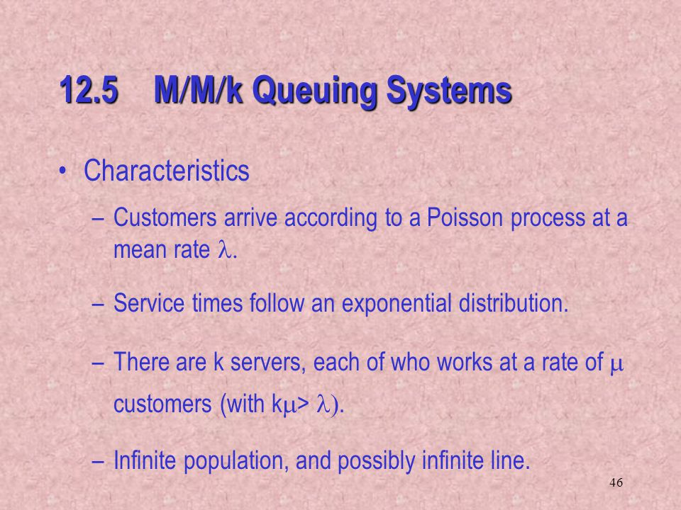 12.5 M/M/k Queuing Systems Characteristics