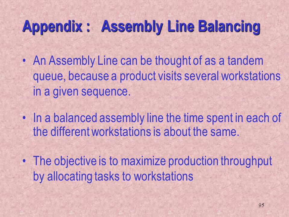 Appendix : Assembly Line Balancing