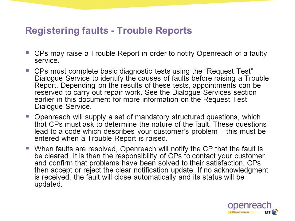 Registering faults - Trouble Reports