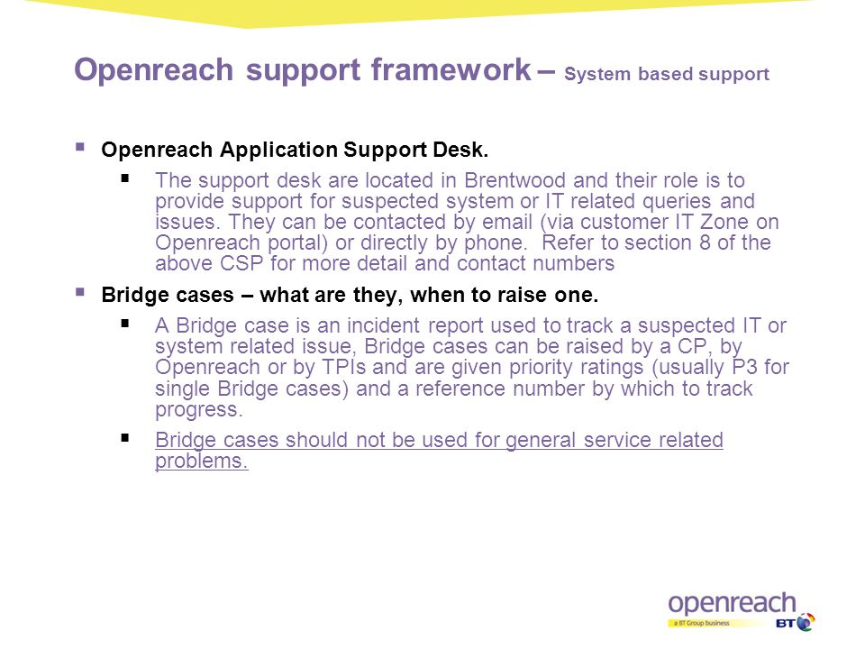 Openreach support framework – System based support