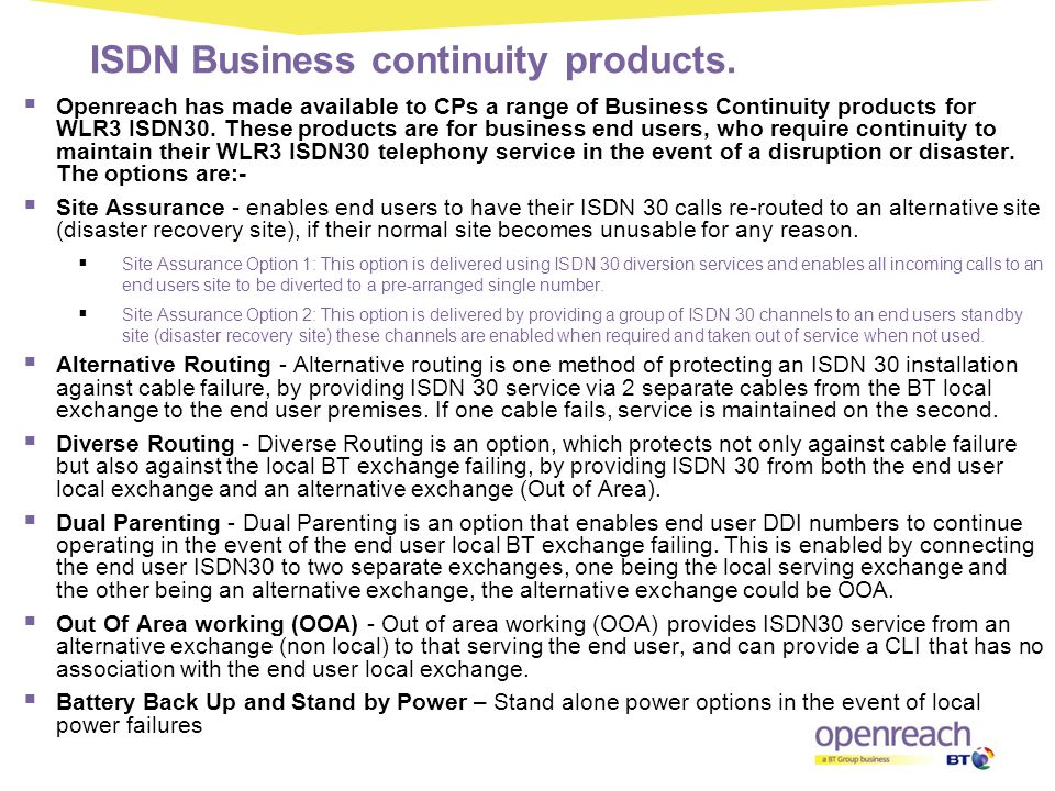 ISDN Business continuity products.