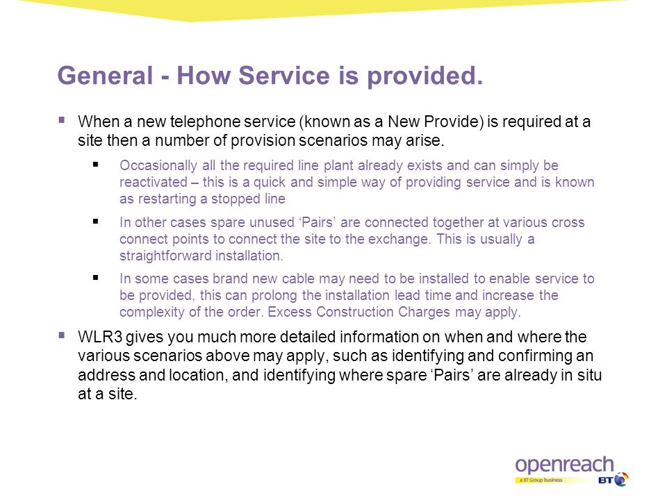 General - How Service is provided.