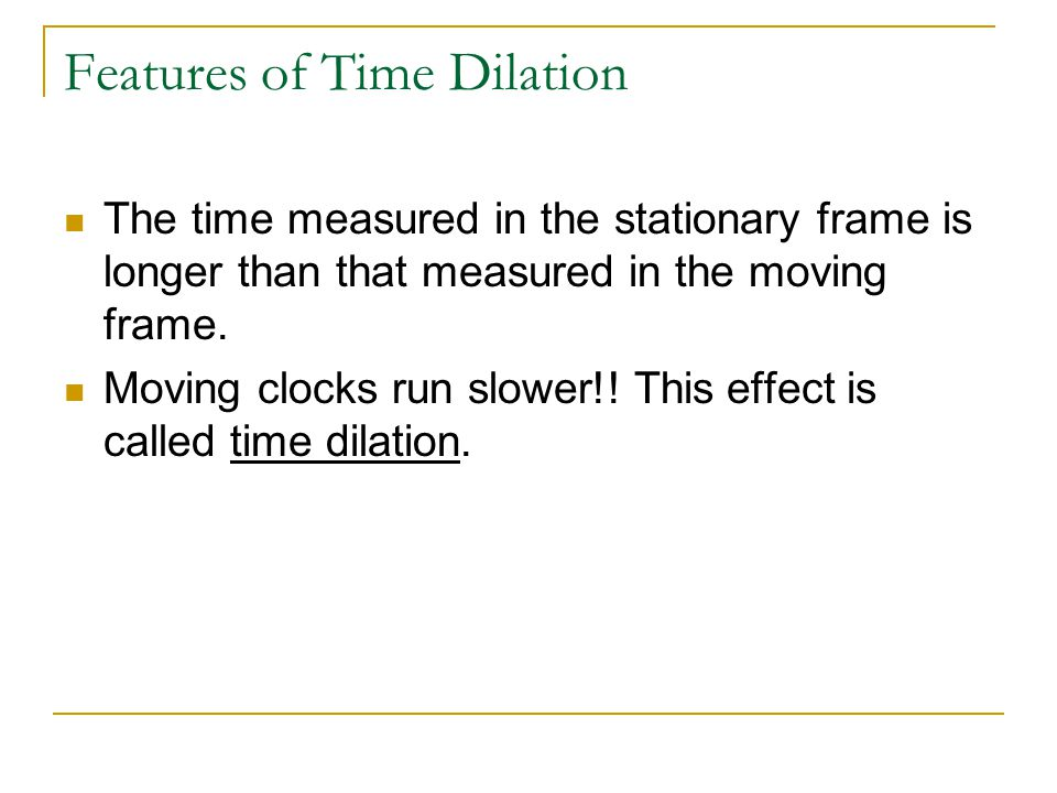 Features of Time Dilation