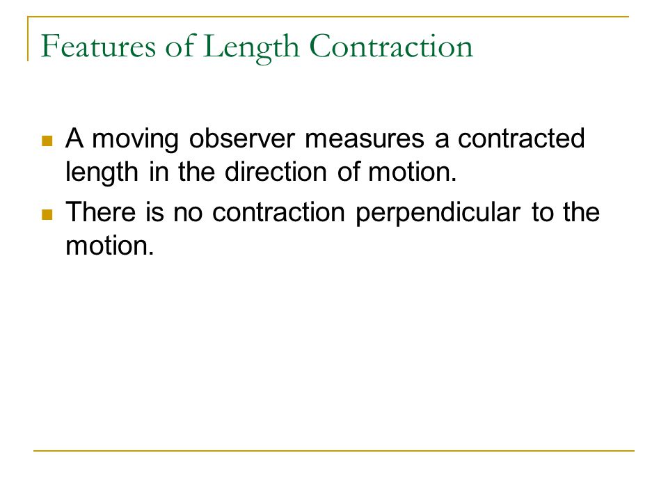 Features of Length Contraction
