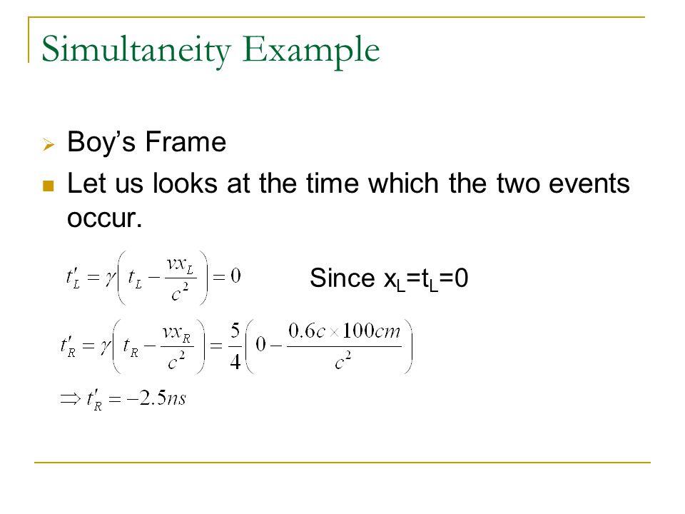 Simultaneity Example Boy's Frame
