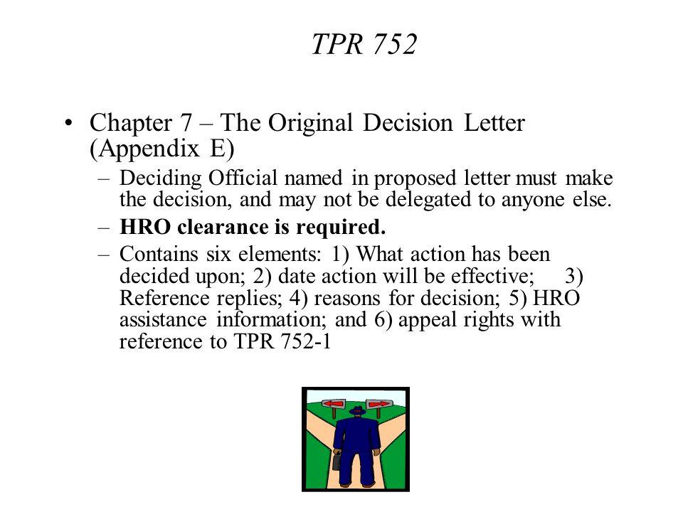 TPR 752 Chapter 7 – The Original Decision Letter (Appendix E)