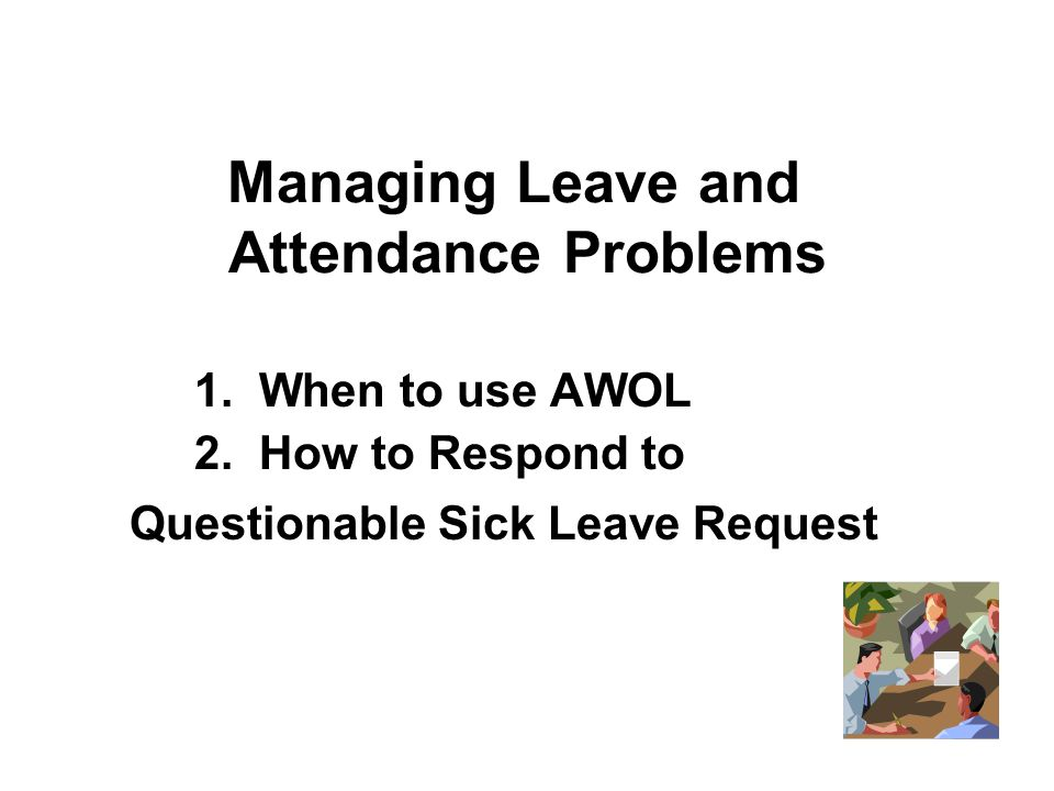 Managing Leave and Attendance Problems