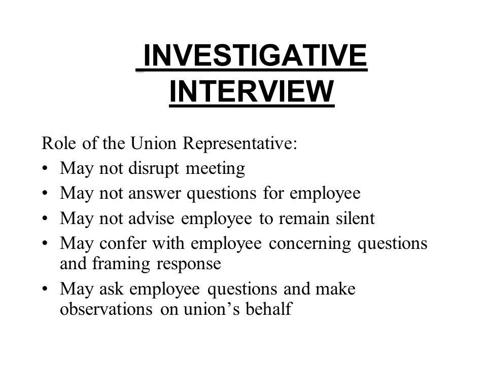 INVESTIGATIVE INTERVIEW