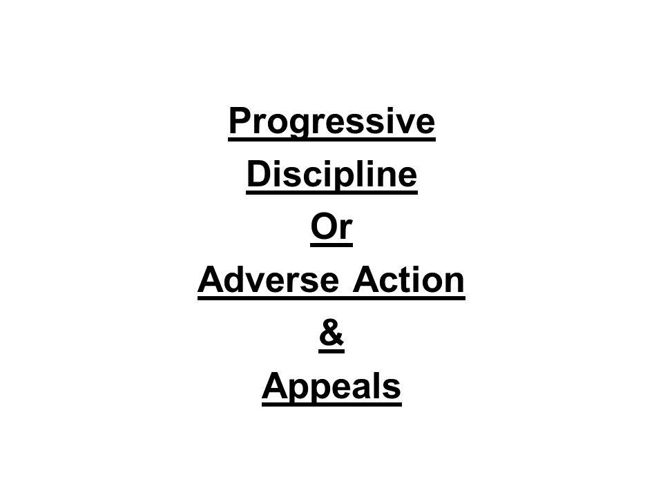 Progressive Discipline Or Adverse Action & Appeals