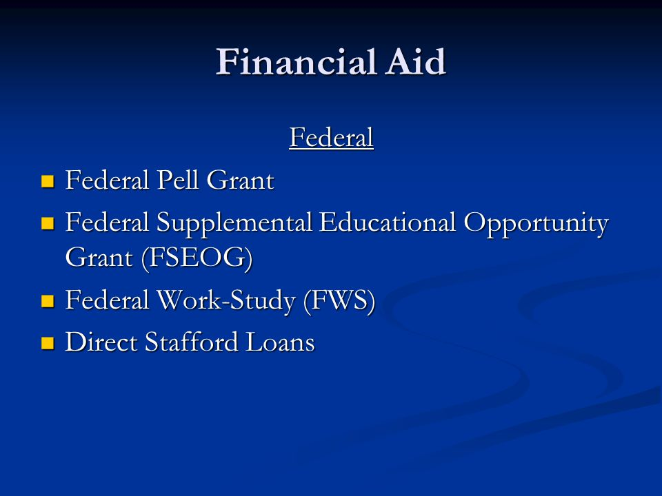 Financial Aid Federal Federal Pell Grant