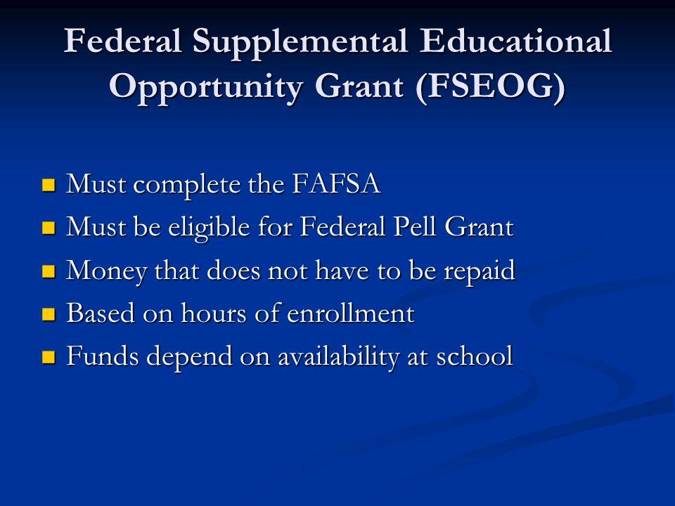 Federal Supplemental Educational Opportunity Grant (FSEOG)