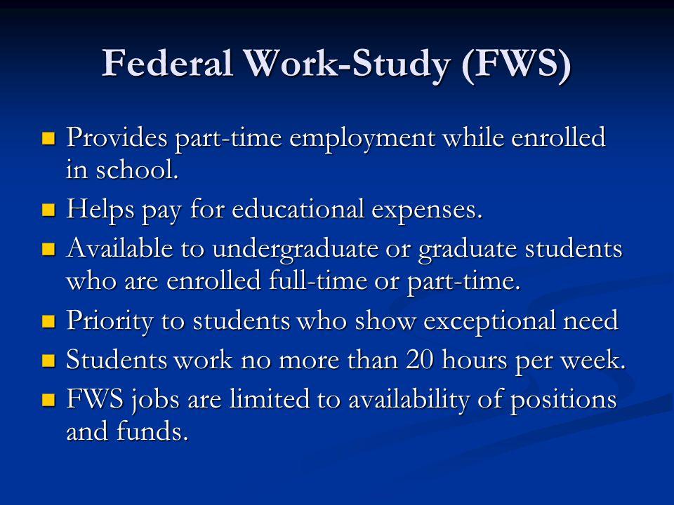 Federal Work-Study (FWS)