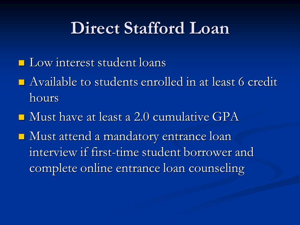 Direct Stafford Loan Low interest student loans