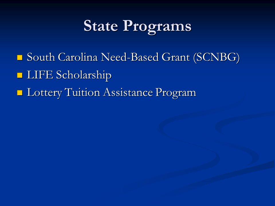 State Programs South Carolina Need-Based Grant (SCNBG)