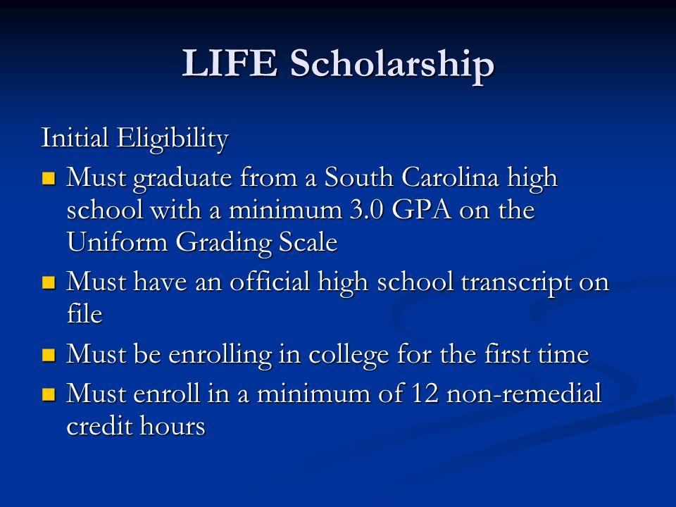 LIFE Scholarship Initial Eligibility