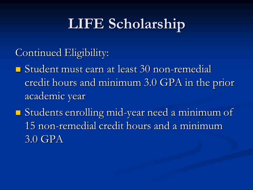 LIFE Scholarship Continued Eligibility: