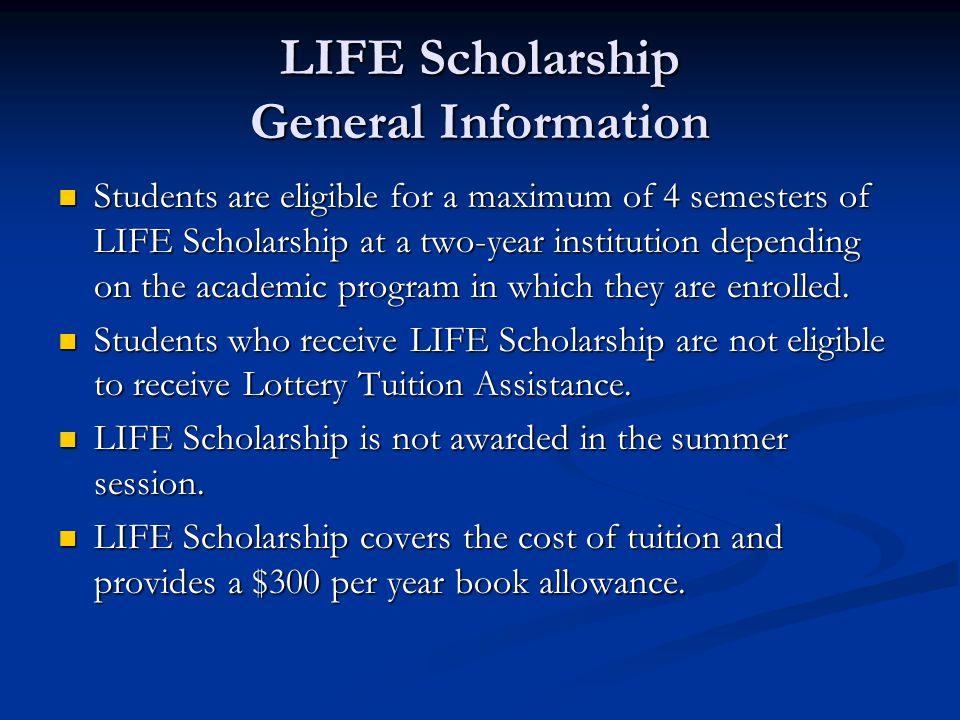 LIFE Scholarship General Information