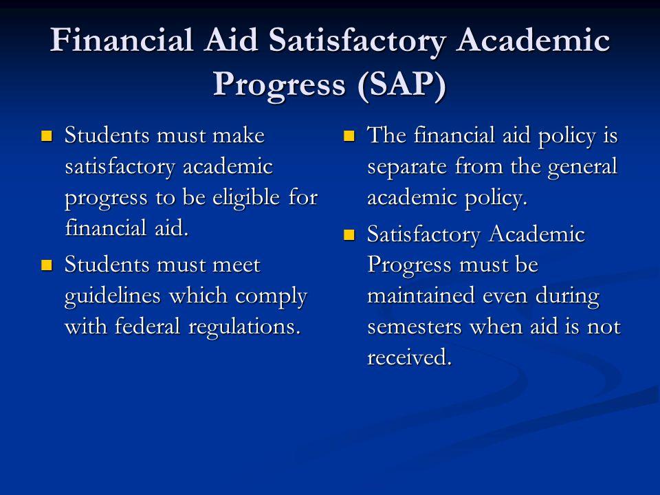 Financial Aid Satisfactory Academic Progress (SAP)