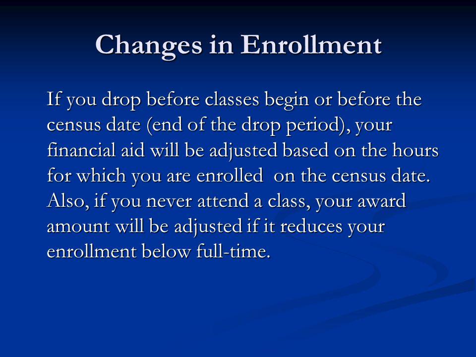 Changes in Enrollment