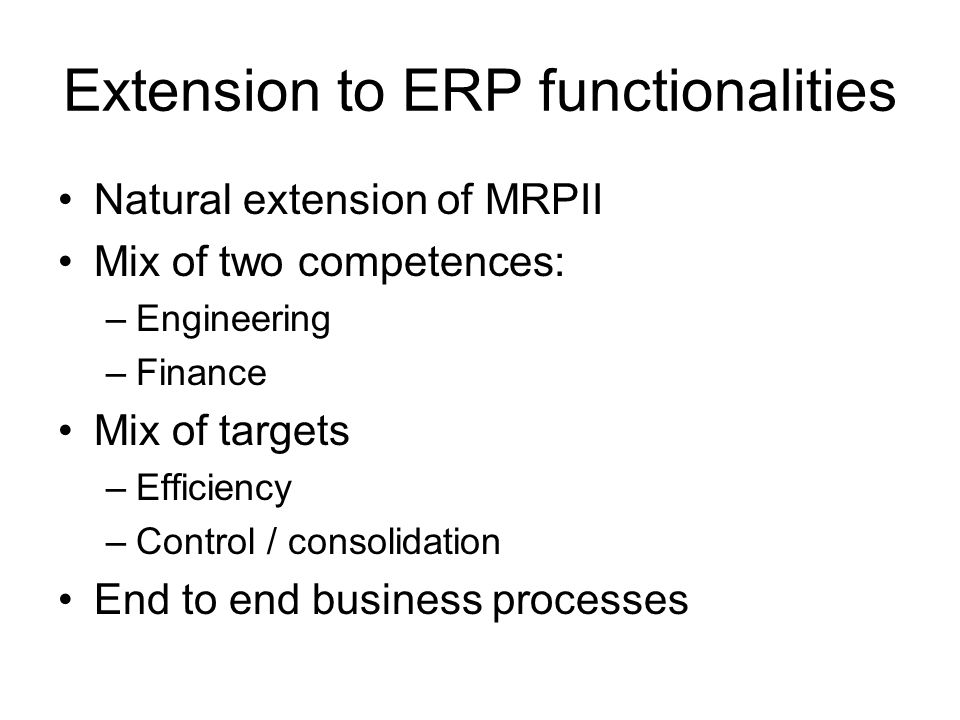 Extension to ERP functionalities