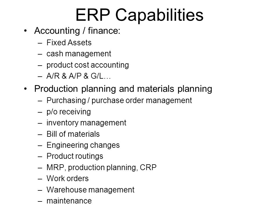 ERP Capabilities Accounting / finance: