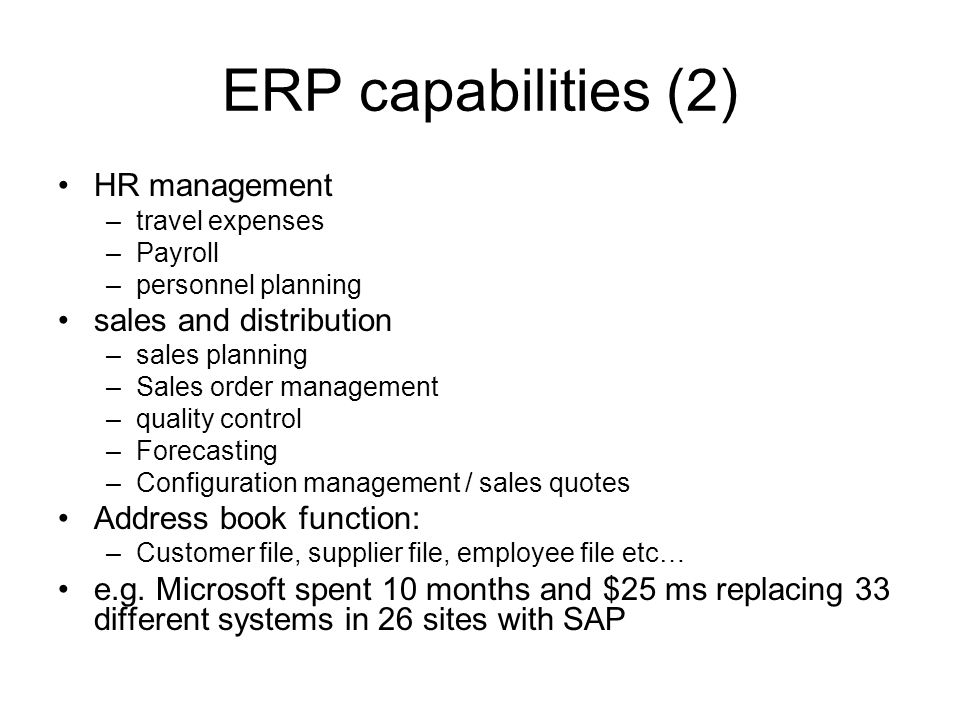 ERP capabilities (2) HR management sales and distribution