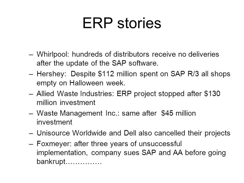 ERP stories Whirlpool: hundreds of distributors receive no deliveries after the update of the SAP software.