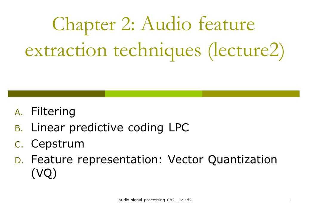 Chapter 2: Audio feature extraction techniques (lecture2)