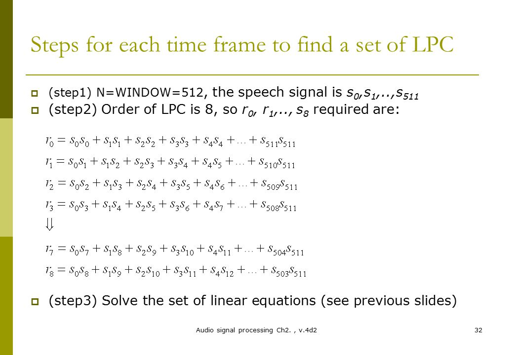 Steps for each time frame to find a set of LPC