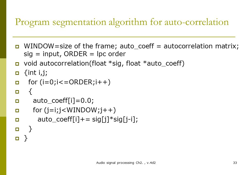 Program segmentation algorithm for auto-correlation