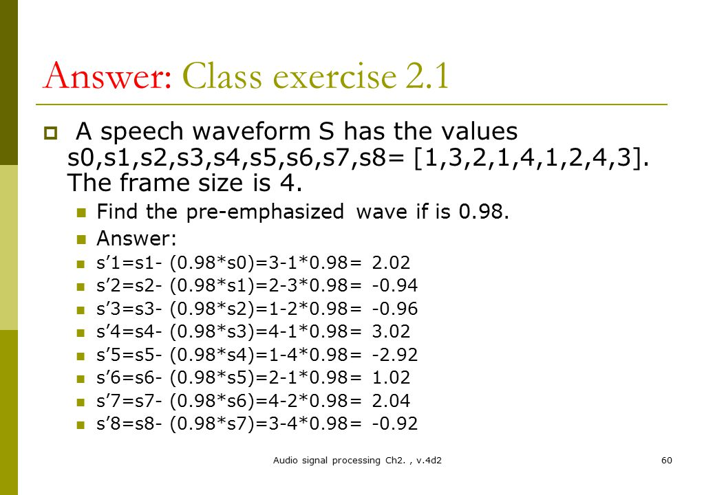 Answer: Class exercise 2.1