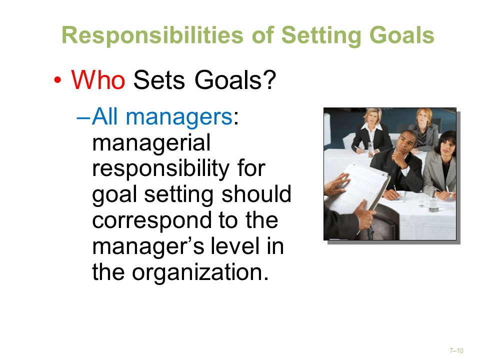 Responsibilities of Setting Goals