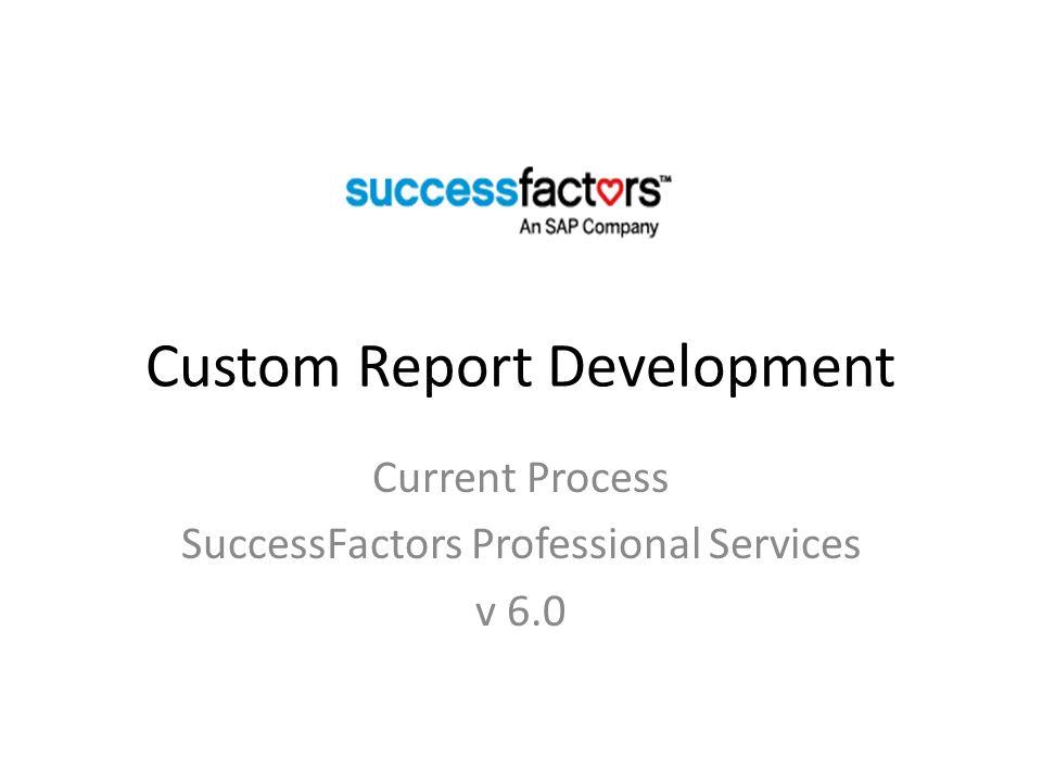 Custom Report Development