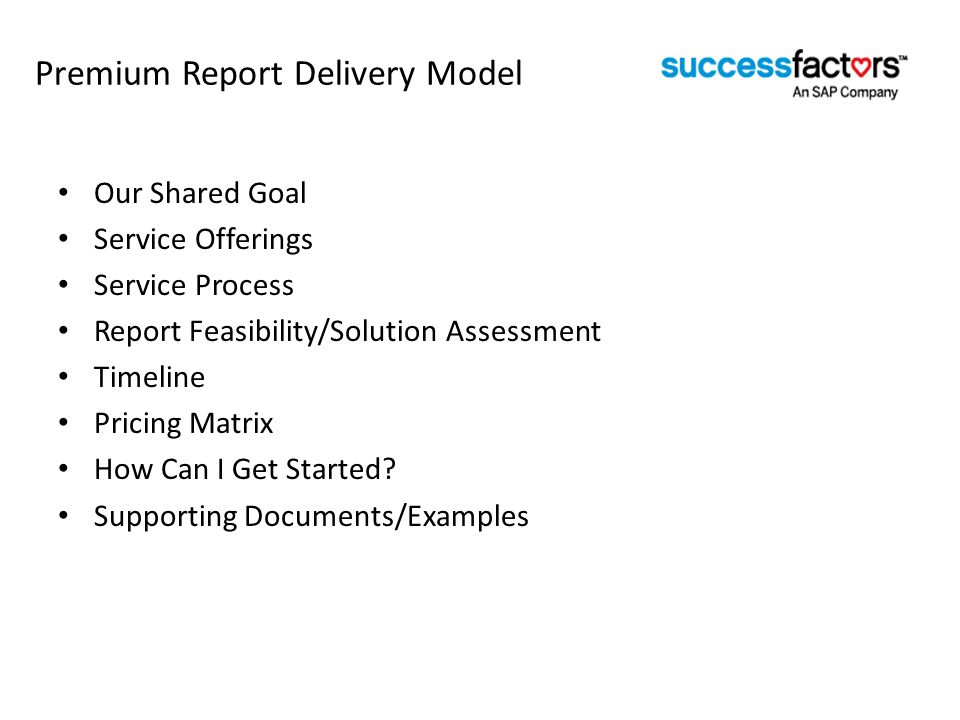 Premium Report Delivery Model