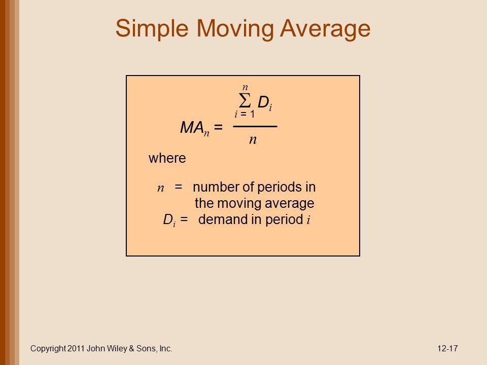 Simple Moving Average  Di MAn = where
