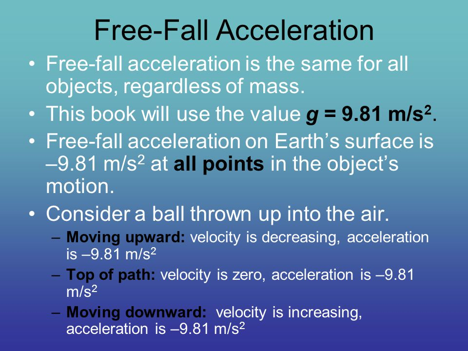 calculating free fall acceleration Lab 2: free fall john smith rita cervantes  acceleration that the object had in each time interval,  this lab proved very helpful to understand free fall.