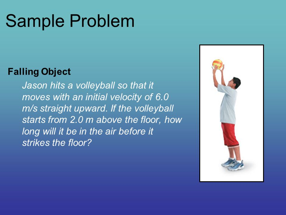 Sample Problem Falling Object