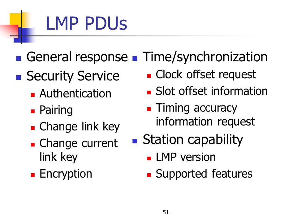 LMP PDUs General response Security Service Time/synchronization