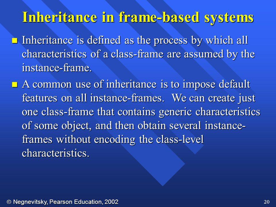 Inheritance in frame-based systems