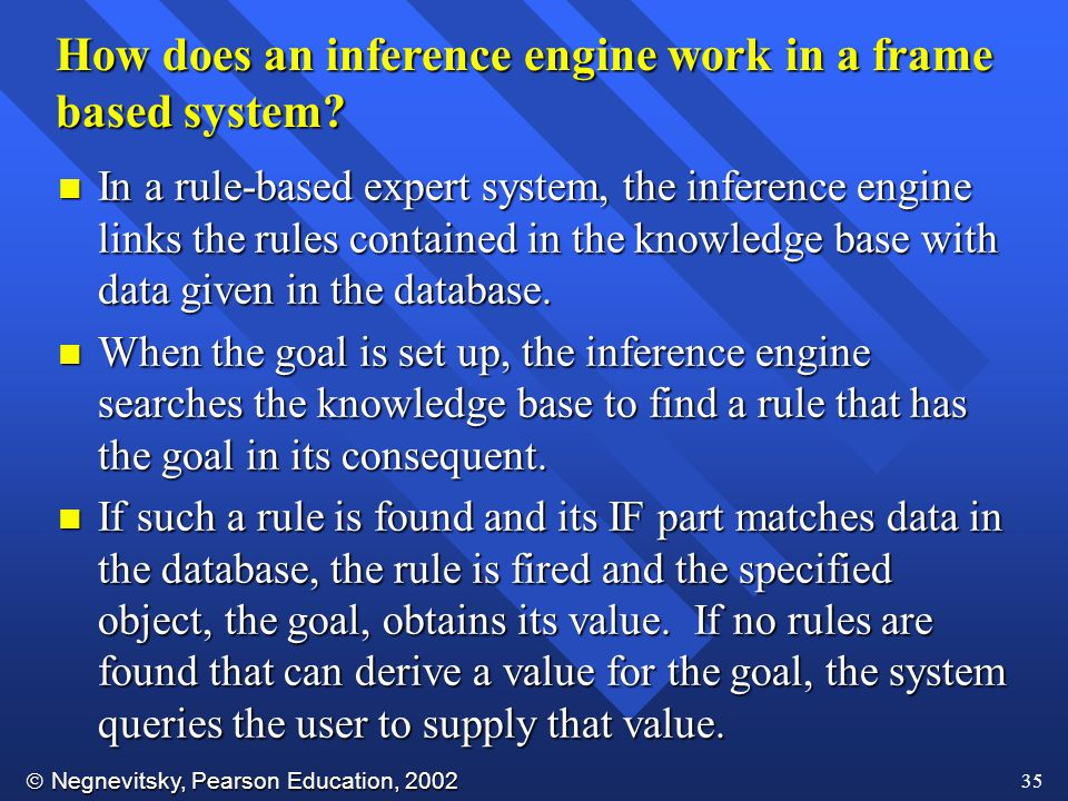 How does an inference engine work in a frame based system