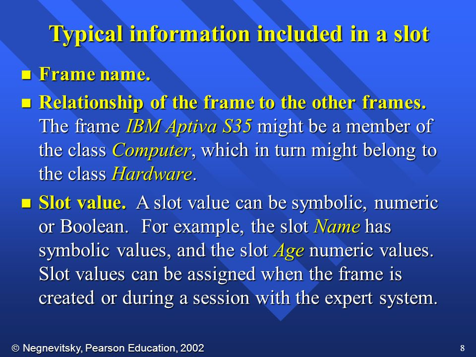 Typical information included in a slot