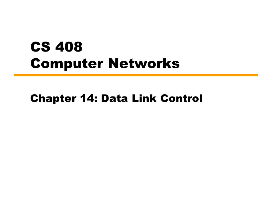 Chapter 14: Data Link Control