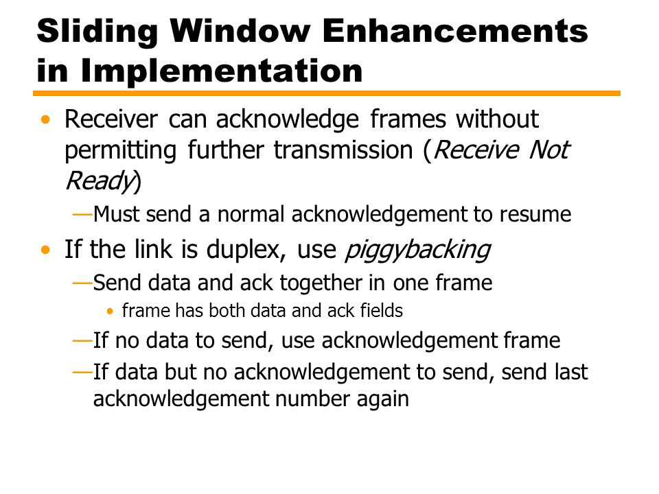 Sliding Window Enhancements in Implementation