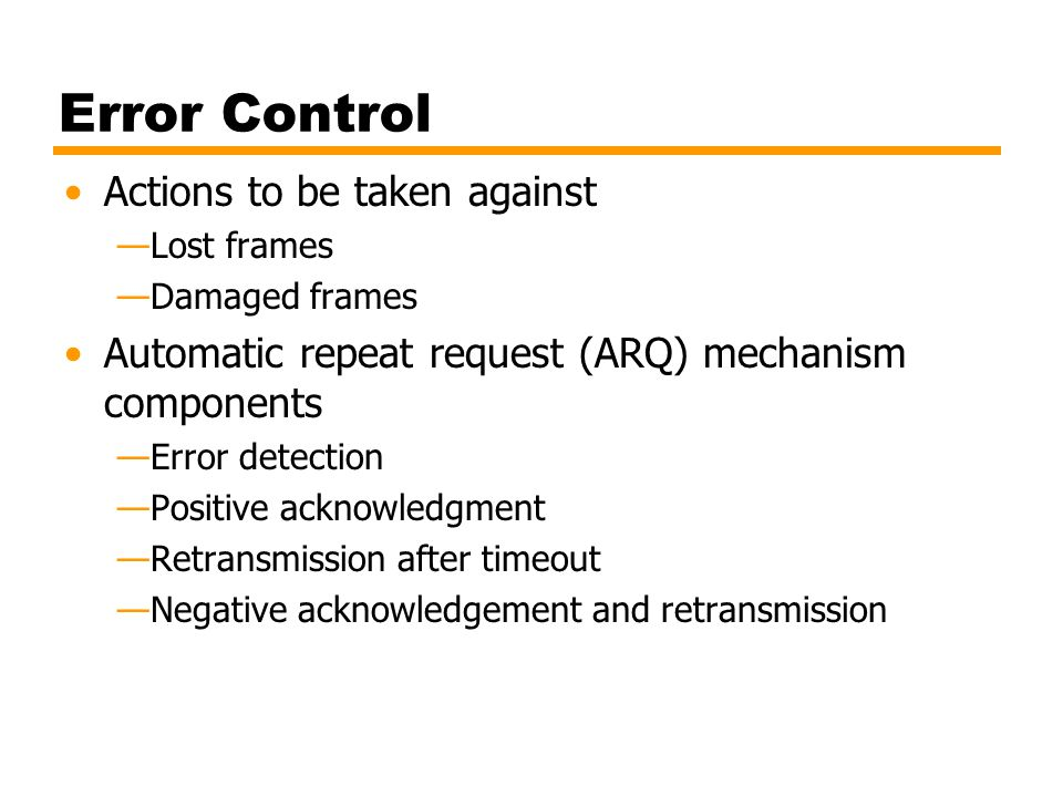 Error Control Actions to be taken against